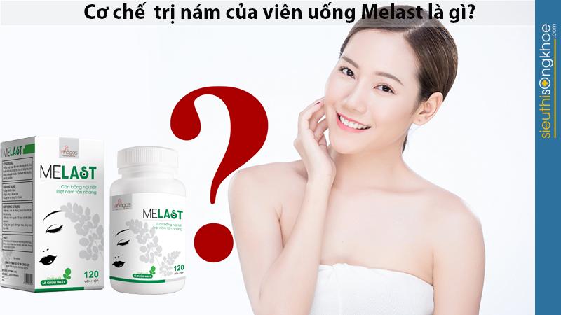 Giữ trắng và căng mịn tự nhiên cho da nhờ viên uống trị nám Melast