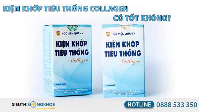 kiện khớp tiêu thống collagen hvqy có tốt không