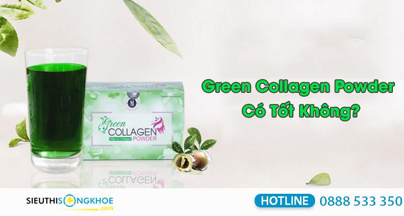 green collagen power có tốt không