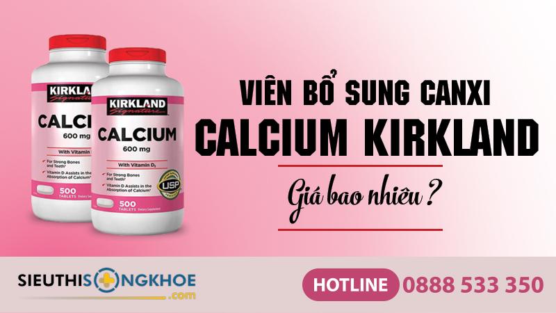 vien bo sung canxi kirkland calcium 600mg gia bao nhieu