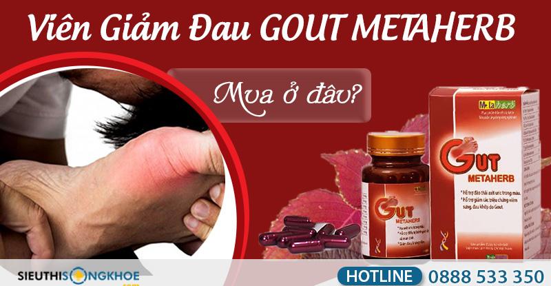 viên giảm đau gut metaherb mua ở đâu