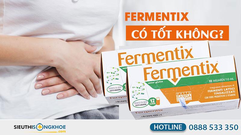 men vi sinh fermentix co tot khong