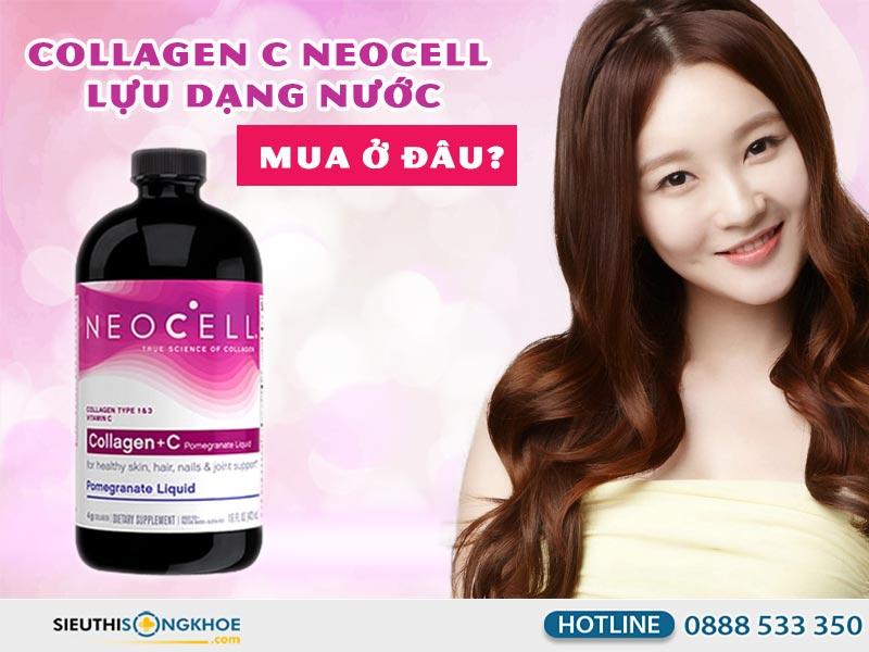neocell collagen +c dang nuoc mua o dau