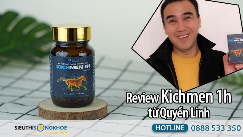 review kichmen 1h từ quyền linh