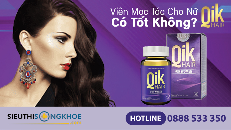 vien moc toc qik hair for women co tot khong